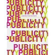 PubliCity: Constructing the Truth. Kunst im öffentlichen Raum