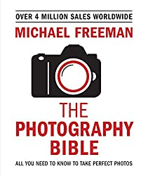 Michael Freeman's Photo School: Fundamentals: Exposure > Light & Lighting > Composition > Digital Editing (English Edition)