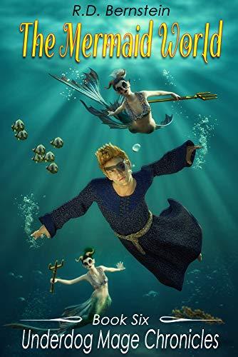 Underdog Mage Chronicles: The Mermaid World (English Edition)