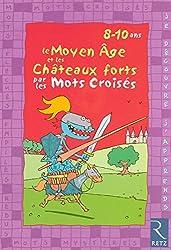 Le Moyen-âge et les châteaux forts par les mots croisés