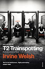 T2 Trainspotting (Mark Renton Series Book 3)