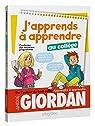 J'apprends à apprendre - au collège par Giordan