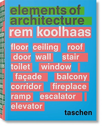 PDF Download] Rem Koolhaas  Elements of Architecture Read