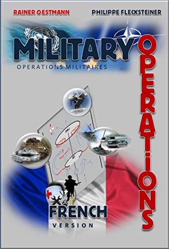 Couverture du livre MILITARY OPERATIONS- FRENCH-Version: OPERATIONS MILITAIRES