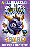 Skylanders Mask of Power: Spyro versus the Mega Monsters: Book 1 by Onk Beakman (2013-01-03)