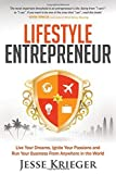 Telecharger Livres Lifestyle Entrepreneur Live Your Dreams Ignite Your Passions and Run Your Business From Anywhere in The World by Jesse Krieger 2014 06 03 (PDF,EPUB,MOBI) gratuits en Francaise