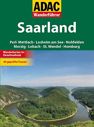 Image of ADAC Wanderführer Saarland: Perl Mettlach Losheim am See Nohfelden Merzig Lebach