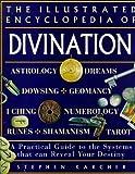 Illustrated Encyclopedia of Divination by Stephen Karcher (2000-12-19)