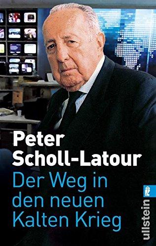 Buchseite und Rezensionen zu 'Der Weg in den neuen Kalten Krieg' von Peter Scholl-Latour