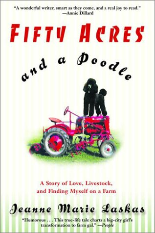fifty-acres-and-a-poodle-a-story-of-love-livestock-and-finding-myself-on-a-farm
