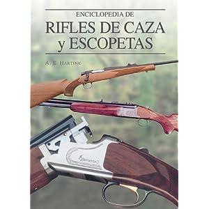Enciclopedia de rifles de caza y escopetas (Grandes Obras Series / Great Works Series)