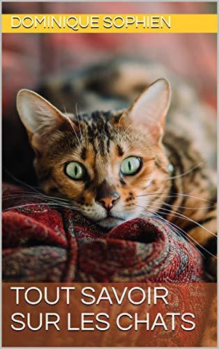 Couverture du livre Tout savoir sur les chats