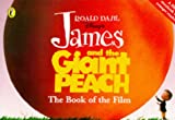 James and the Giant Peach: Book of the Film