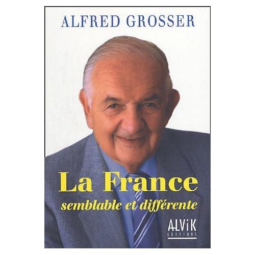 La France : Semblable et différente