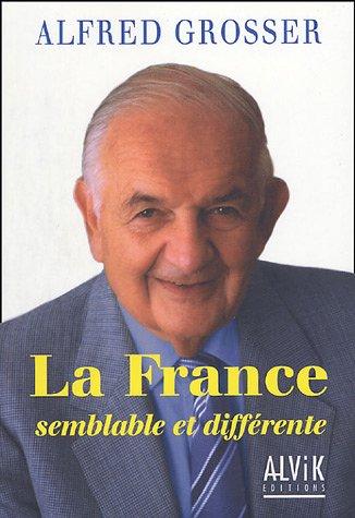 La France : Semblable et diffrente