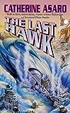 The Last Hawk (Saga of the Skolian Empire)