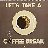 Let´s take a coffee break (Wall Calendar 2018 300 × 300 mm Square): Different types of coffee preparation illustrated in modern flat design (Monthly ... [Kalender] [Apr 01, 2017] Bergmann, Kathleen
