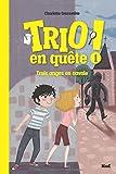 """Afficher """"Trio en quête ! n° 1 Trois anges en cavale"""""""