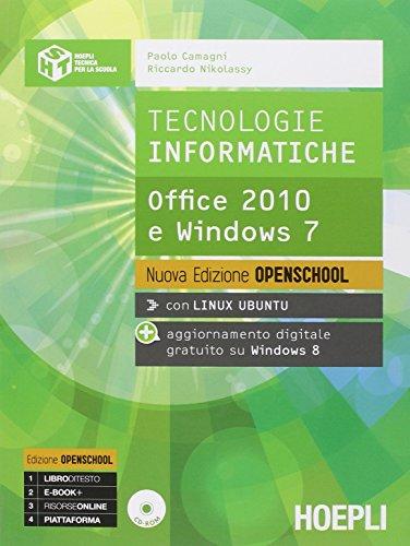 Tecnologie informatiche. Ediz. openschool. Con e-book. Con espansione online. Per le Scuole superiori