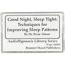 Good Night Sleep Tight: Techniques For Improving Sleep Patterns