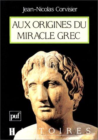 Aux origines du miracle grec