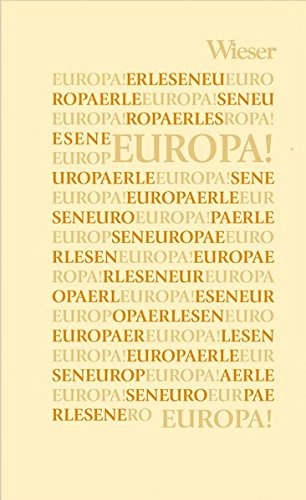 Europa! (Europa Erlesen Themenbände)