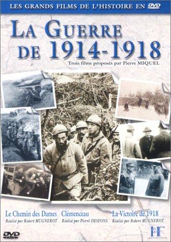 La Guerre de 1914-1918 / Robert Mugnerot, Pierre Desfons, réal. | MUGNEROT, Robert. Monteur