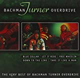 Bachman Turner Overdrive (B.T.O.): The Very Best Of B.T.O. (Audio CD)