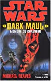 Dark Maul, l'ombre du chasseur