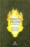 Traumfeuer: Ein Märchenbuch - Roland Kübler