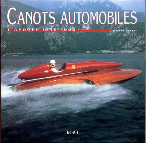 Canots automobiles : l'apogée 1945-1962
