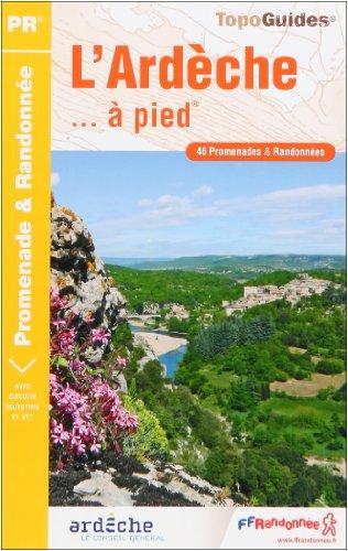 L'Ardèche... : A pied