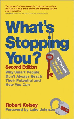 What's Stopping You?: Why Smart People Don't Always Reach Their Potential and How You Can (English Edition)