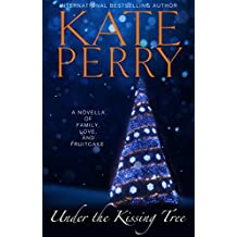 Under the Kissing Tree (English Edition)
