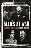 Allies At War: Churchill v Roosevelt v De Gaulle