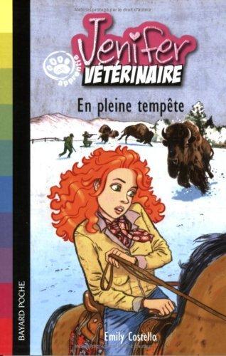 Jenifer. apprentie vétérinaire : En pleine tempête de Costello. Emily (2007) Broché