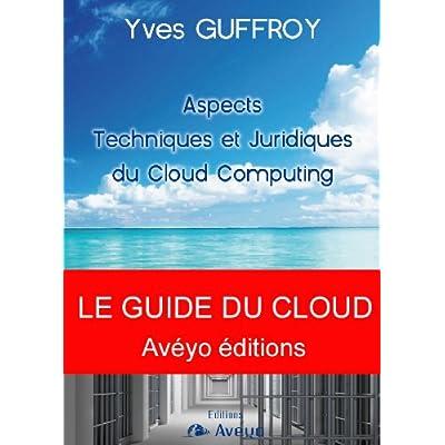 Aspects Techniques et Juridiques du Cloud Computing