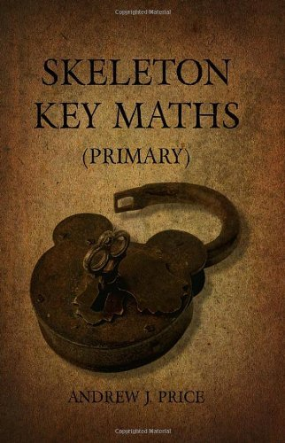 Skeleton Key Maths (Primary) by Andrew J. Price (2010-06-16)