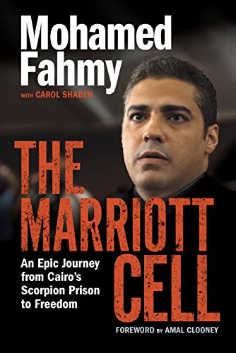 the-marriott-cell-an-epic-journey-from-cairos-scorpion-prison-to-freedom