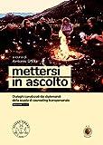 Scarica Libro Mettersi in ascolto Dialoghi canalizzati dai diplomandi della scuola di counseling transpersonale (PDF,EPUB,MOBI) Online Italiano Gratis