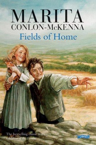 Fields of Home: Children of the Famine by Conlon-McKenna, Marita (December 1, 2006) Paperback