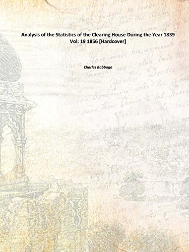 analysis-of-the-statistics-of-the-clearing-house-during-the-year-1839-vol-19-1856-hardcover