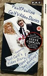 Paul & Pauline Calf's Video Diaries [VHS] [1994]