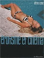 Erotisme et cinéma de Lenne Gerard