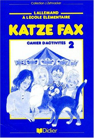 Katze fax, CM2. Cahier d'activités