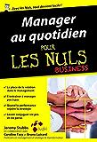 Manager au quotidien pour les Nuls, édition poche