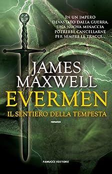 Evermen. Il sentiero della tempesta (Fanucci Editore) di [Maxwell, James]