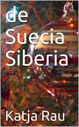 de Suecia Siberia por Katja Rau