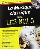 la musique classique pour les nuls de david pogue 8 mars 2006 broch?