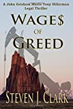 Wages of Greed: A John Grisham meets Tony Hillerman-style legal thriller